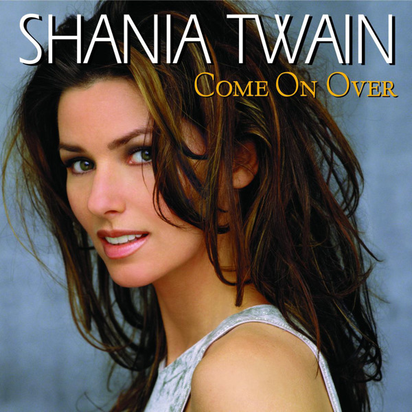 Shania Twain - Come On Over (International Version) [iTunes Plus AAC M4A] - Album - Page 6 Come_o10