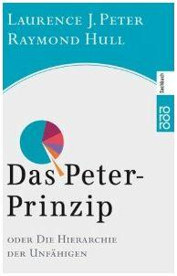 Das Peter-Prinzip: Die Welt der Unfähigen Das_pe10