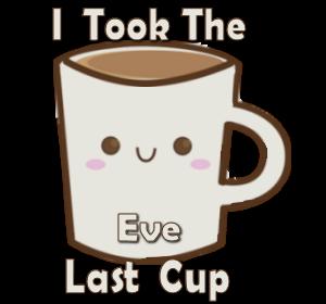 Last Cup Evelas10