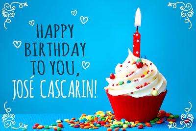 Felicidades por tu cumpleaños Jose Cascarin 5d2d3810