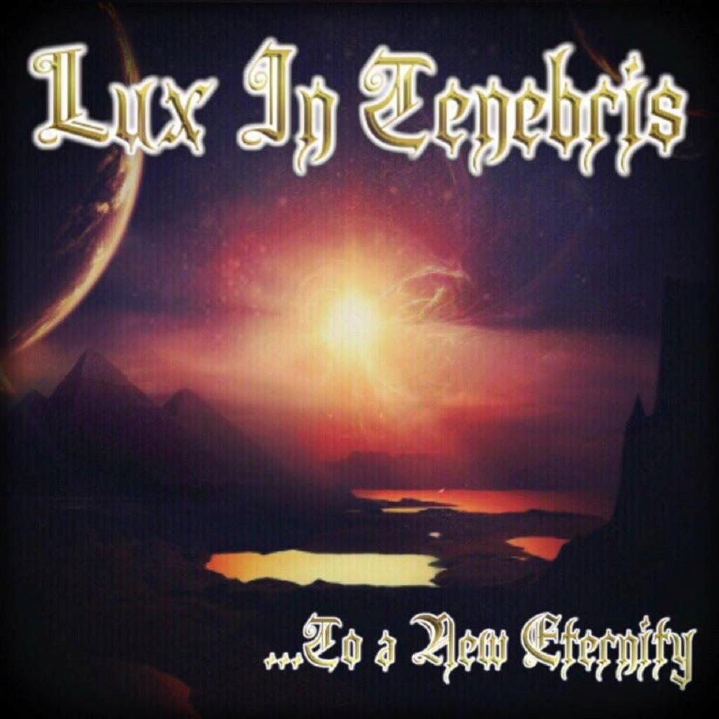 LUX IN TENEBRIS - To a New Eternity 31/10/2018 Pochet10