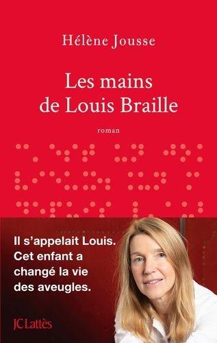 [Jousse, Hélène] Les mains de Louis Braille H_jous10
