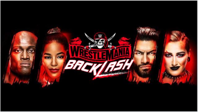 [Résultats] Wrestlemania Backlash du 16/05/2021 11110