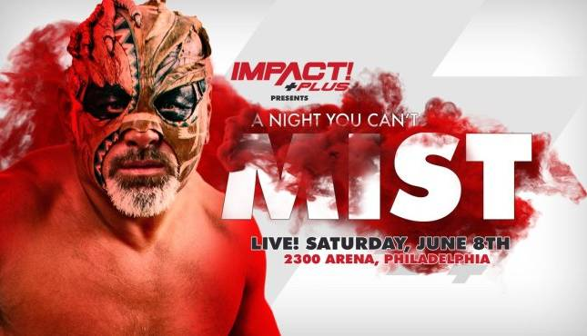 "[Résultats] Impact Wrestling ""A Night You Can't Mist"" du 08/06/2019 Impact10"