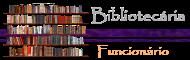 Funcionário - Bibliotecária
