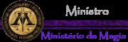 Ministério da Magia - Ministro da Magia