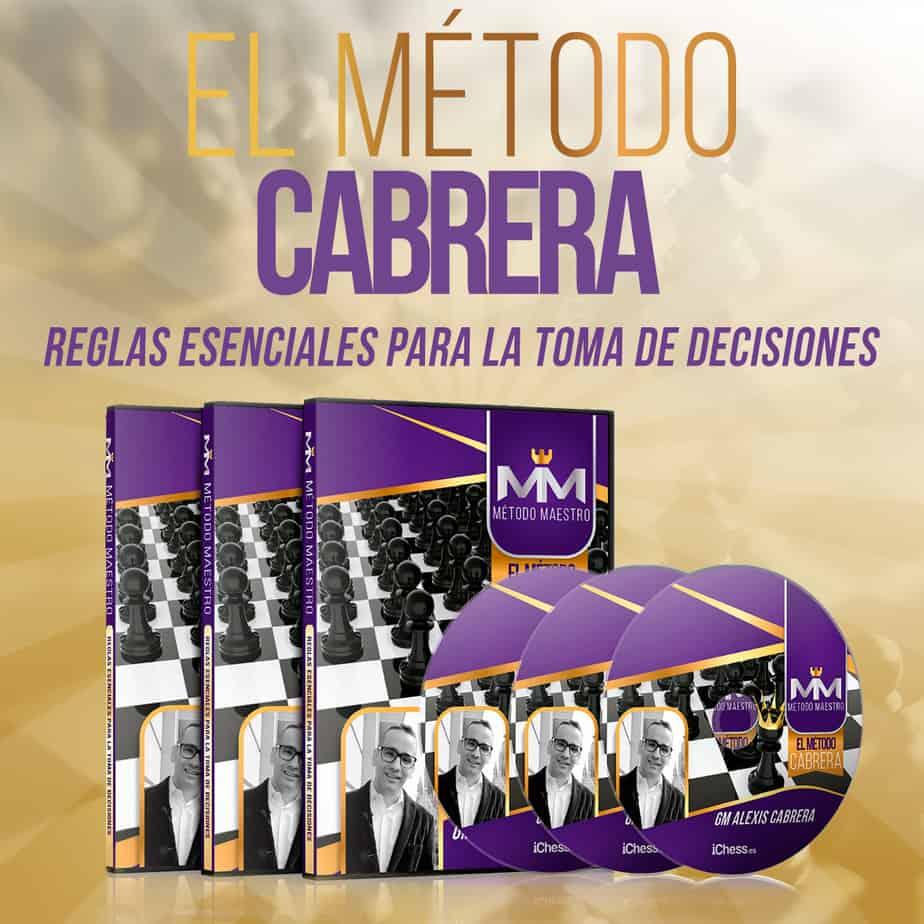 Método Maestro Vol. 2: Reglas Esenciales para la Toma de Decisones-GM Alexis Cabrera Metodo10
