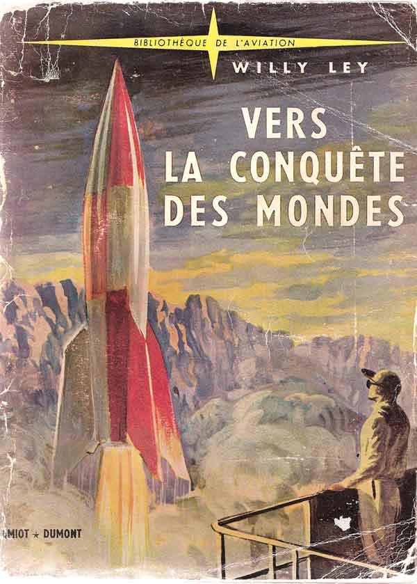 """Livres : """"Vers la Conquête des Mondes"""" de W Ley Vers_c10"""