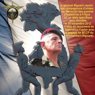 20 novembre 2012 le général Bigeard rejoindra ses compagnons d'armes au mémorial des guerres d'Indochine à Fréjus où une stèle sera dévoilée Bigear10