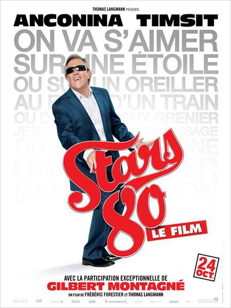 """Les affiches du film """"STARS 80"""" !! 1010"""