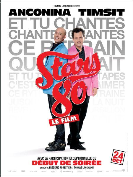 """Les affiches du film """"STARS 80"""" !! 110"""