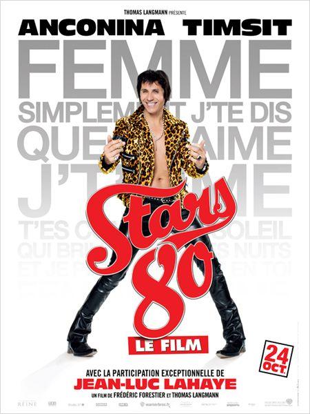 """Les affiches du film """"STARS 80"""" !! 1310"""