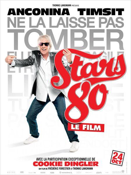 """Les affiches du film """"STARS 80"""" !! 210"""