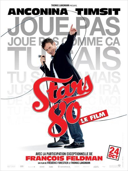 """Les affiches du film """"STARS 80"""" !! 510"""