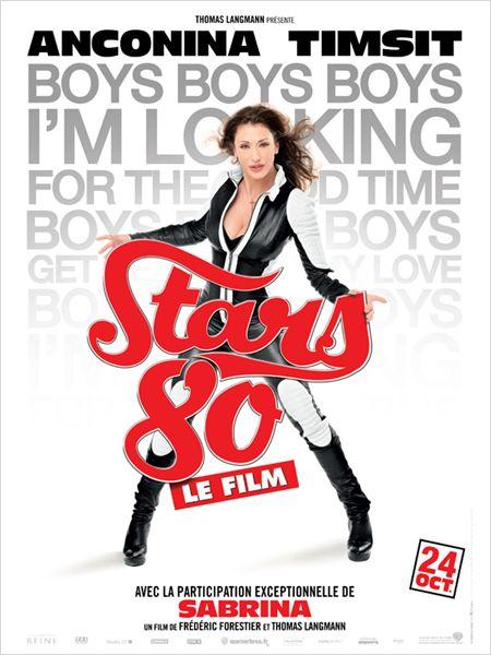 """Les affiches du film """"STARS 80"""" !! 810"""