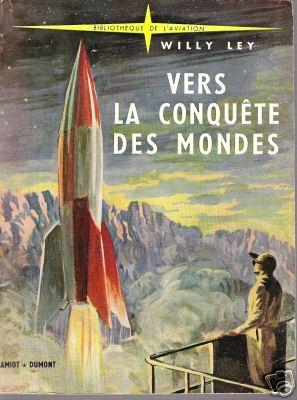 """Livres : """"Vers la Conquête des Mondes"""" de W Ley 2a_1_b10"""