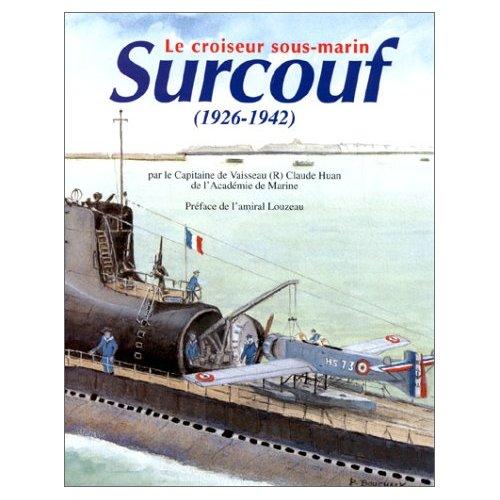 [ Divers - Les classiques ] LE CROISEUR SOUS-MARIN SURCOUF Illus_10