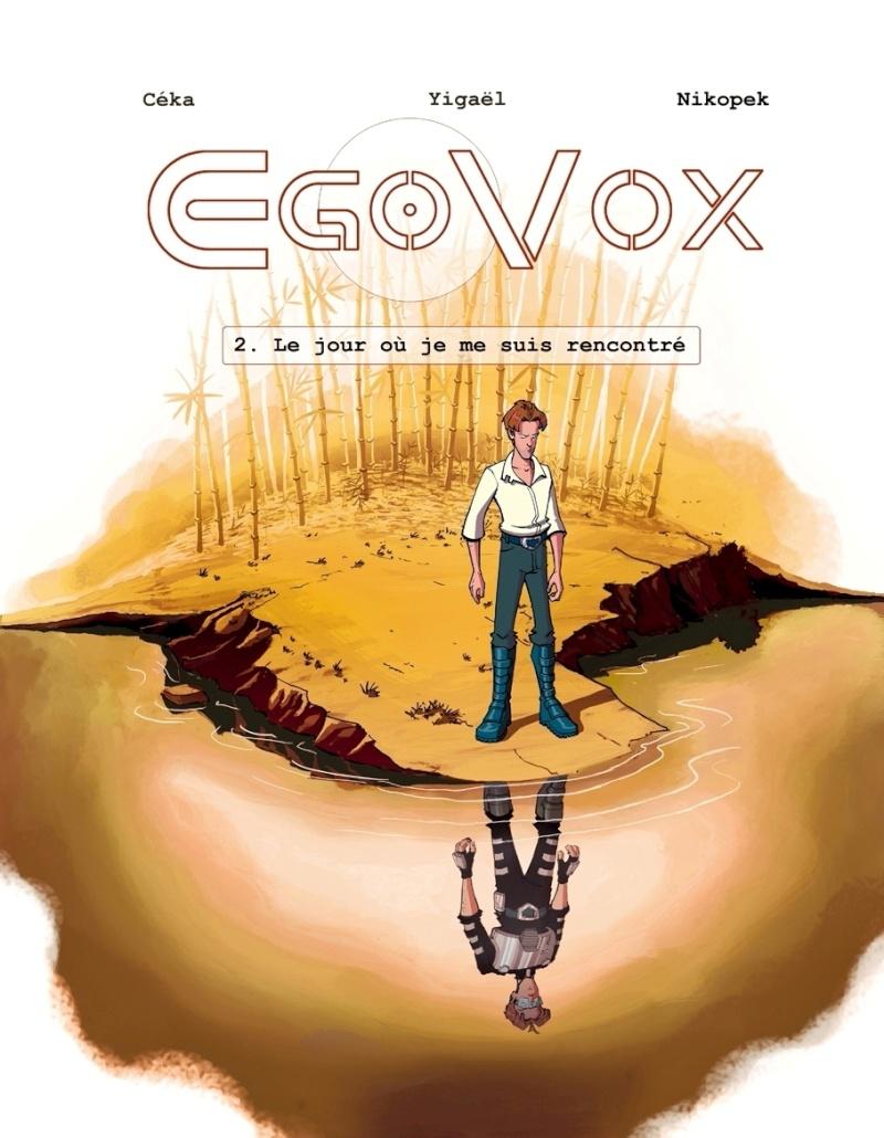 ":: [BD] Trilogie ""EgoVoX"" Par Yigaël & Céka :: Couver10"