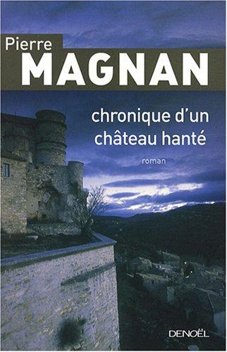 [Magnan, Pierre] Chronique d'un château hanté Magnan10