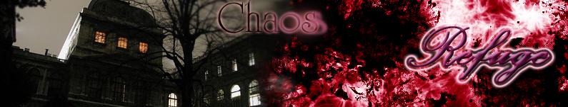 Chaos  Refuge