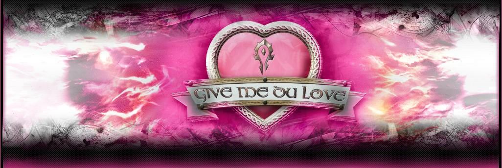 Give-me-du-love