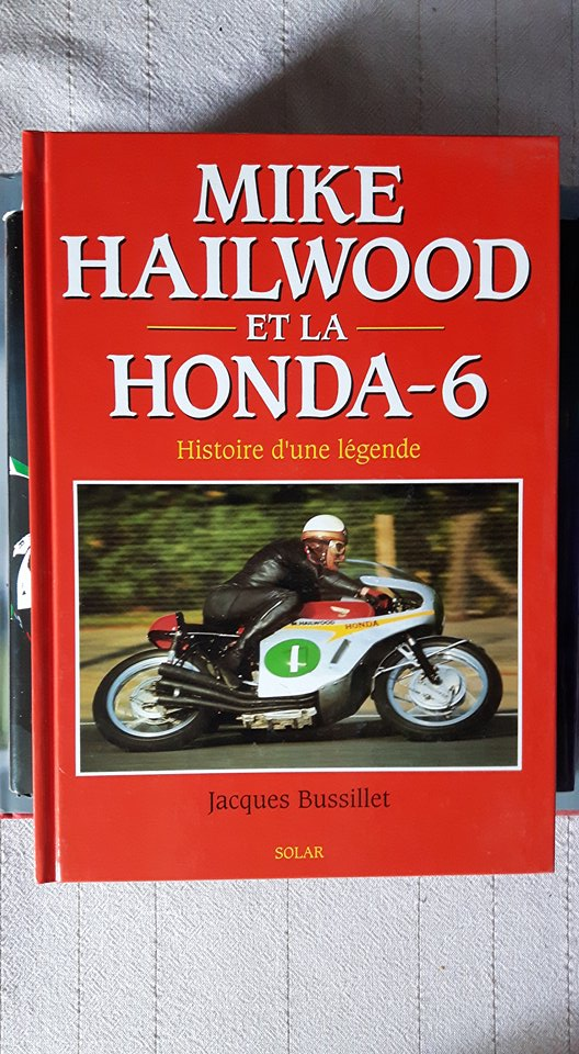"Vends: ""Mike Hailwood et la Honda 6"", edition originale. Honda-10"