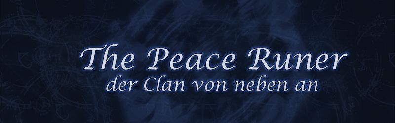 The Peace Runer - Der Clan von neben an