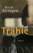 [Alvtegen, Karin] Trahie Trahie10