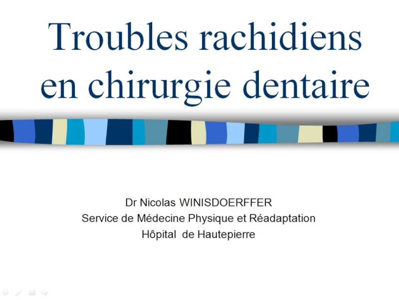 Troubles rachidiens en chirurgie dentaire  25379510