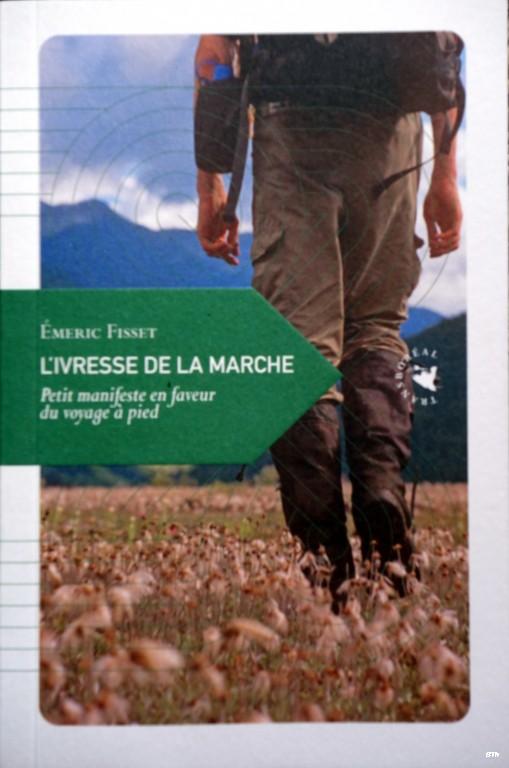 L'ivresse de la marche - Emeric Fisset Dsc04828