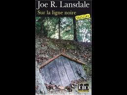 [Lansdale, Joe R.] Sur la ligne noire Index10