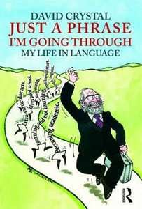 Just A Phrase I'm Going Through: My Life in Language 0011c910