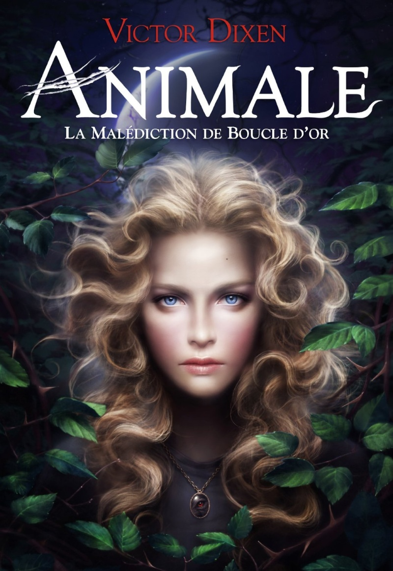DIXEN Victor - ANIMALE - Tome 1 : La malédiction de Boucle d'Or Animal12