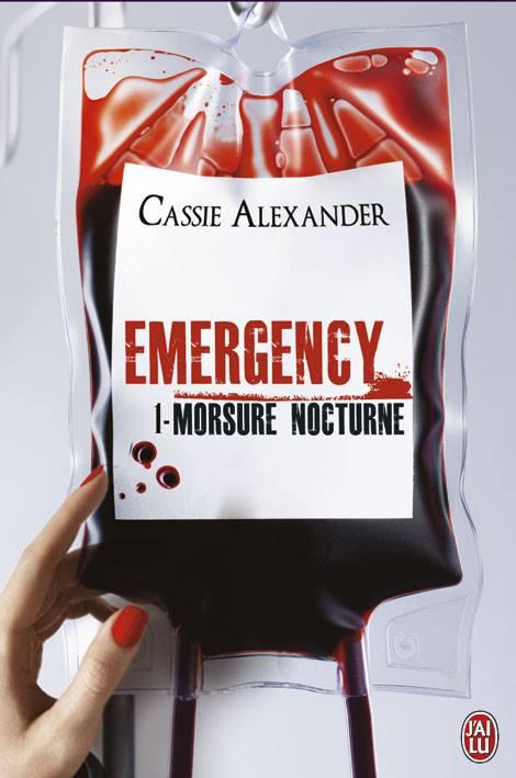 ALEXANDER Cassie - EMERGENCY - Tome 1 : Morsure Nocturne Emerge10