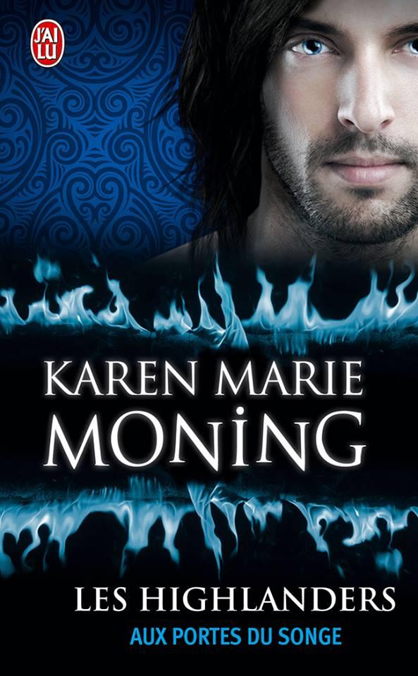 MONING Karen Marie - LES HIGHLANDERS - Tome 8 : Aux portes du Songe Kmm10
