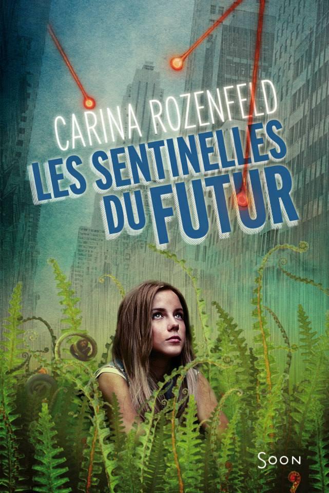 ROZENFELD Carina - Les Sentinelles du Futur Les_se10