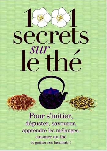 GAUTIER Lydia : 1001 secrets sur le thé 1001_s10
