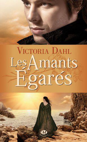 DAHL Victoria - Tome 3 : Les Amants égarés 39902610