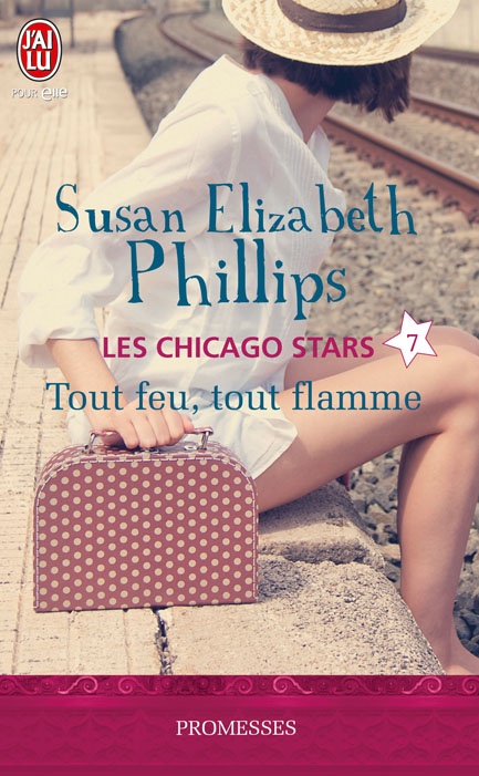 PHILLIPS Susan Elizabeth - LES CHICAGO STARS - Tome 7 : Tout Feu, Tout Flamme 97822911