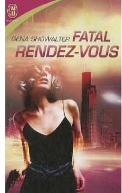 Chasseuses daliens tome 1 fatal rendez-vous dating