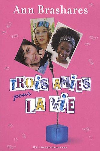 TROIS AMIES POUR LA VIE d'Ann Brashares Livre_11