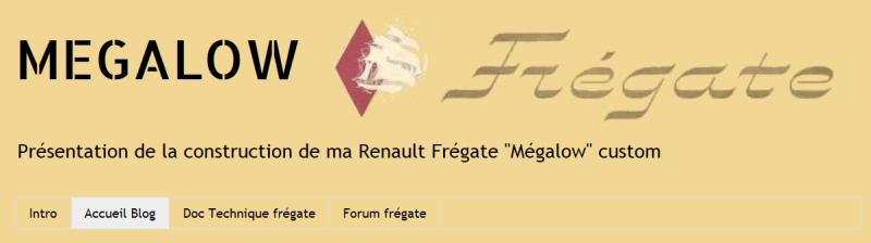 Fregate Megalow - Le blog sur les Renault Fregate custom Megalo11