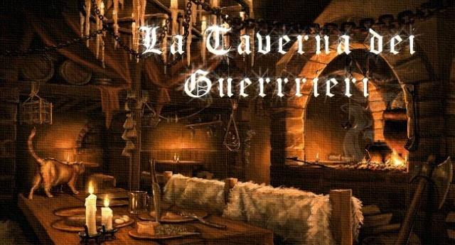 La Taverna dei Guerrieri