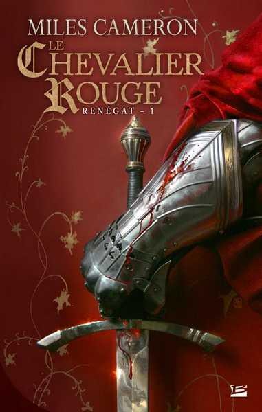 Le Chevalier rouge : Renégat (série) - Miles Cameron Couver13
