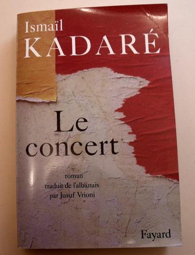 [Kadaré, Ismail] Le Concert K10