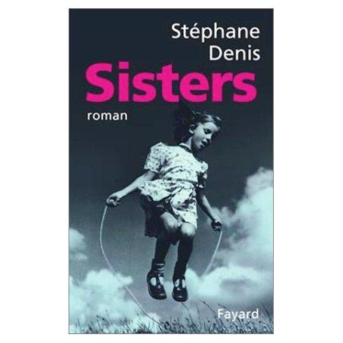 [Denis, Stéphane] Sisters Sister10