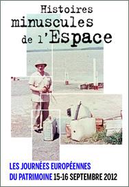 15 - 16 septembre 2012 - Histoires minuscules de l'espace - Journées du Patrimoine - CNES Cnes_o10