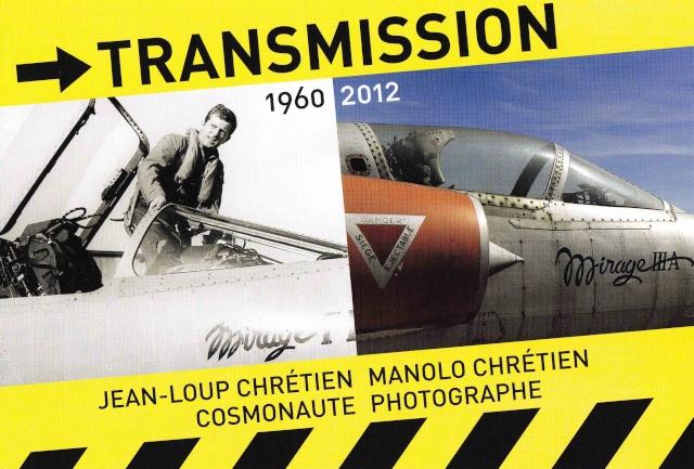 4 au 31 octobre 2012 - Exposition Photos de Jean-Loup Chrétien et Manolo Chrétien Img_0010
