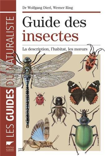 [Dierl, Wolfgang] ; Guide des insectes : La description, l'habitat, les moeurs Guide-10