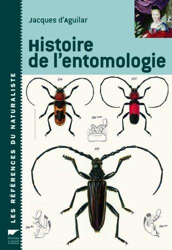 [d'Aguilar, Jacques] ; Histoire de l'entomologie Histoi10